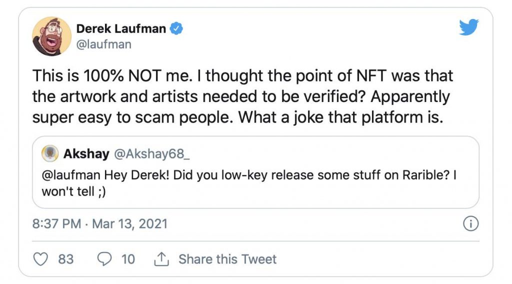 """Screencap from a tweet by artist Derek Laufman who said, """"This is 100% not me. I thought the point of NFT was that the artwork and artists needed to be verified?"""" and criticised the platform's flaws."""